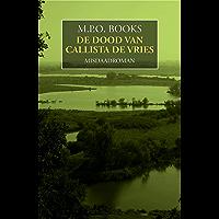 De dood van Callista de Vries (District Heuvelrug Book 7)