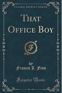 Finn J. Francis J That Office Boy by Rev S