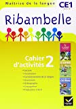 Ribambelle CE1 serie jaune ed. 2011 - cahier d'activites 2
