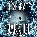 Dark Ice | Tom Grace