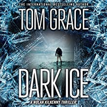 Dark Ice Audiobook by Tom Grace Narrated by Christopher Lane