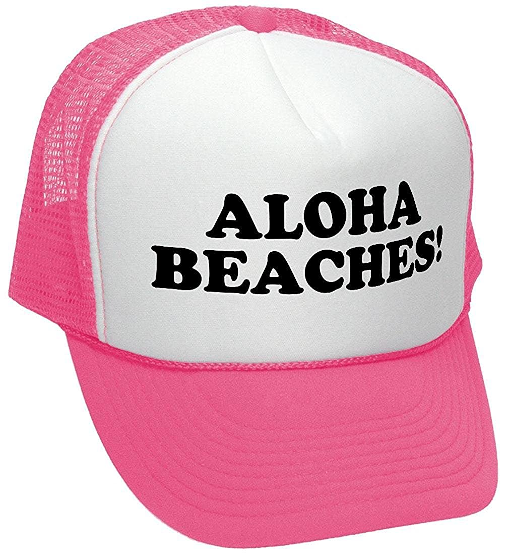 fed67d281e649 Amazon.com  The Goozler Aloha Beaches! - Funny Party Joke Gag - Adult  Trucker Cap Hat