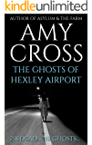 The Ghosts of Hexley Airport