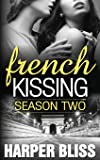 French Kissing: Season Two: Volume 2