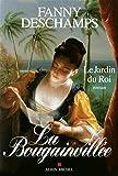 La Bougainvillée - Le Jardin du Roi