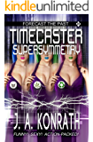 Timecaster Supersymmetry (Insane Sci-Fi Action! Book 2)