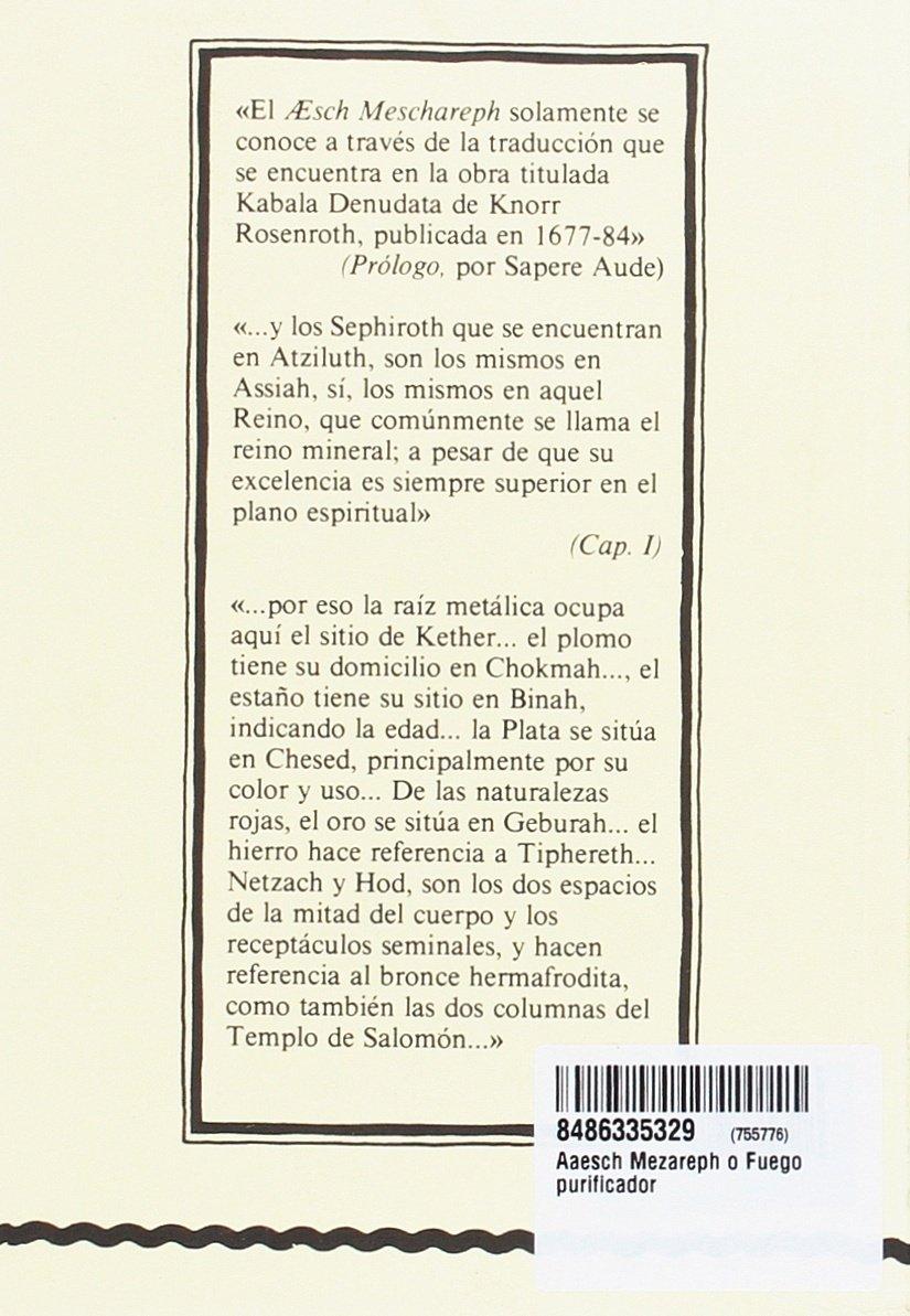 Aaesch Mezareph o Fuego purificador: Amazon.es: Muñoz Moya, Miguel Ángel: Libros