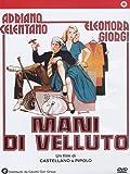 Mani Di Velluto (Dvd)