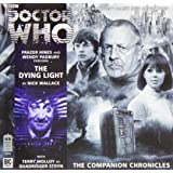 The Dying Light (Doctor Who: The Companion Chronicles)