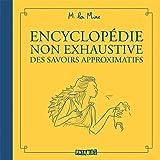 Encyclopédie non exhaustive des savoirs approximatifs