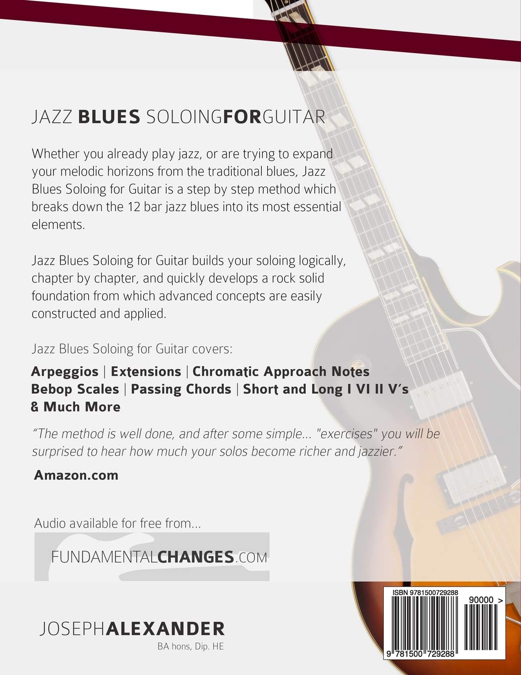 Jazz Blues Soloing For Guitar The Comprehensive Study Guide
