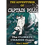 The Adventures of Captain Polo: The Climate Change Comic
