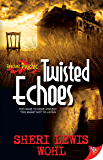 Twisted Echoes: Reluctant Psychic
