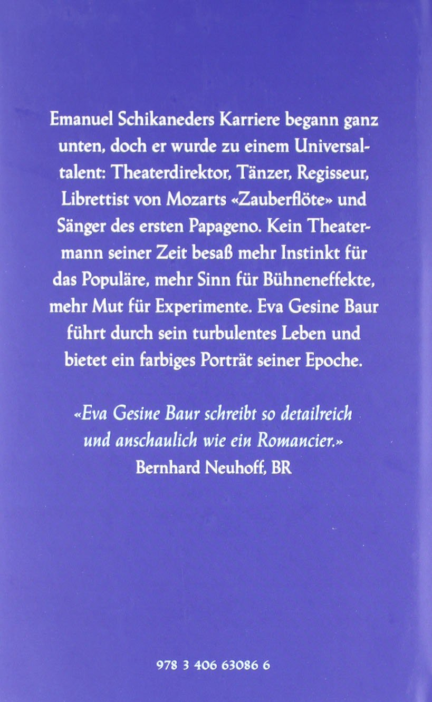 Emanuel Schikaneder Der Mann Für Mozart Amazon Eva Gesine Baur