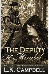 The Deputy & Mirabel (Dakota Lawmen Mysteries) Paperback