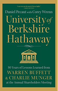 university of berkshire hathaway 30 years of lessons learned from warren buffett charlie munger