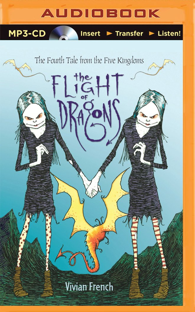 Download The Flight of Dragons: The Fourth Tale from the Five Kingdoms (Tales from the Five Kingdoms Series) pdf