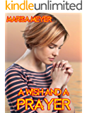 A Wish and A Prayer (English Edition)