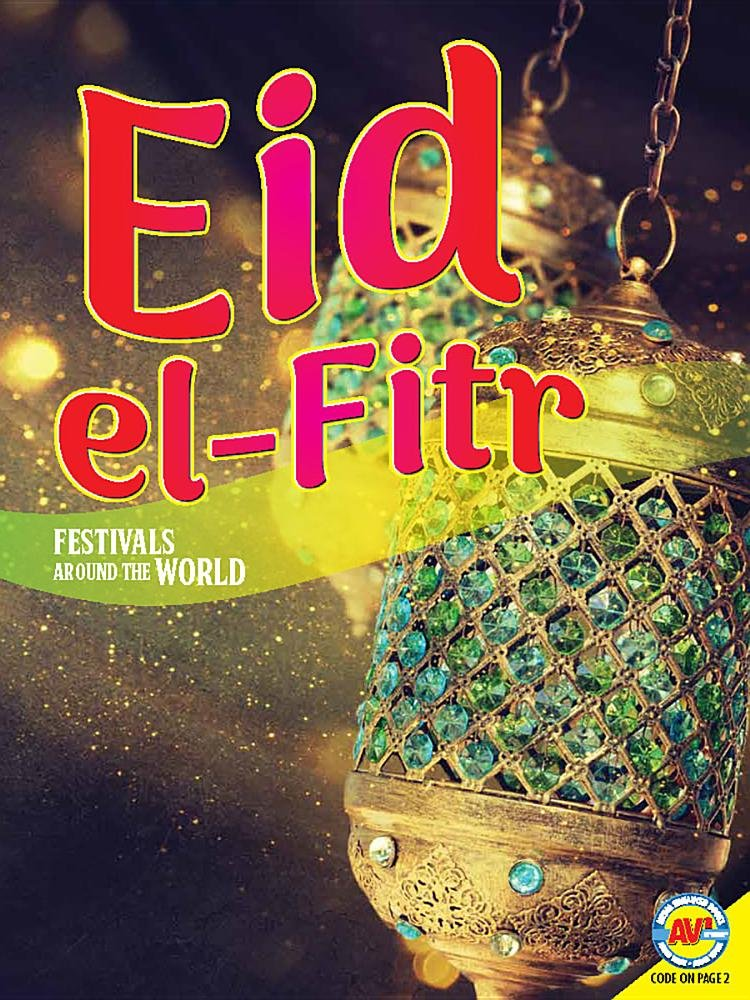 Eid Al-fitr (Festivals Around the World)