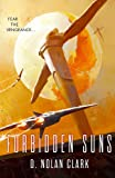 Forbidden Suns: Book Three of the Silence (Silence 3)