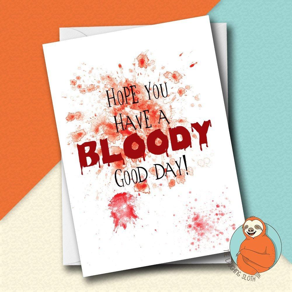 Have a Bloody good birthday horror themed birthday card