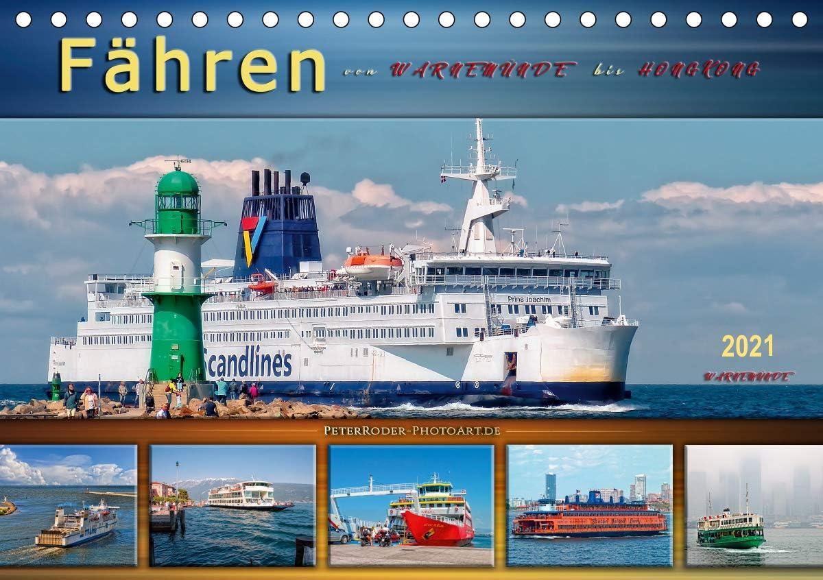 Fähren - von Warnemünde bis Hongkong (Tischkalender 2021 DIN A5 quer): Große und kleine Pötte befördern ihre Fracht auf den Schifffahrtsstraßen der Welt. (Monatskalender, 14 Seiten )