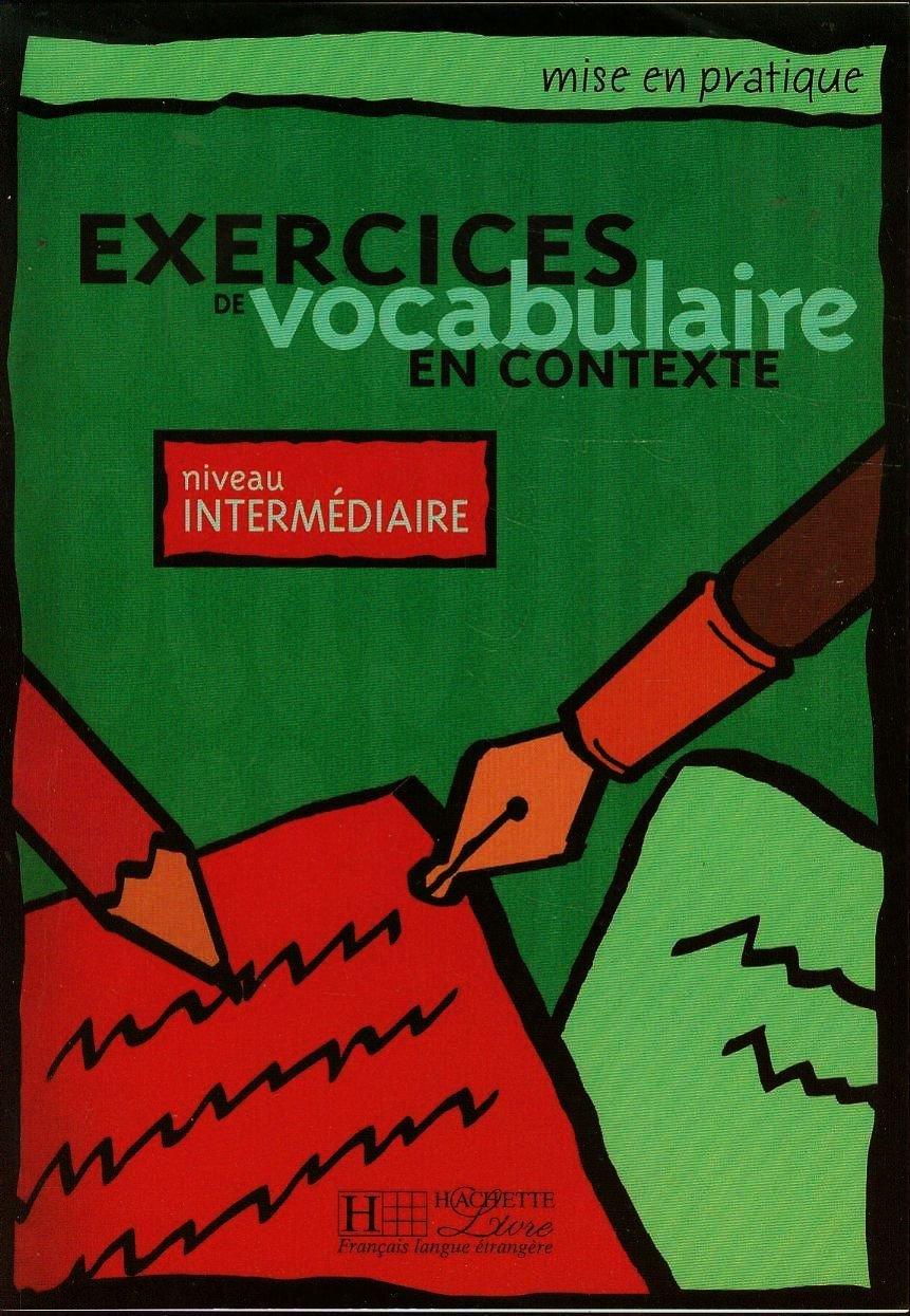 Amazon Fr Exercices De Vocabulaire En Contexte Niveau
