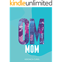Om Mom: Técnicas Yóguicas Para Mamás Estresadas