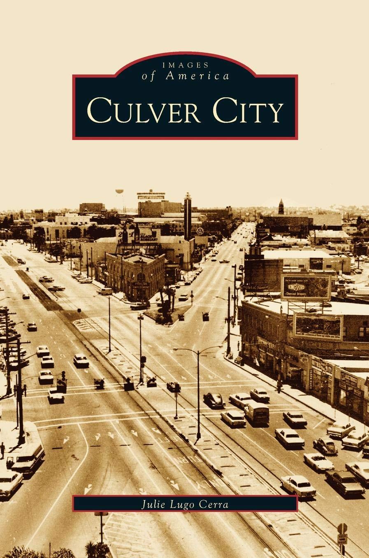 Amazon.com: Culver City (9781531615253): Julie Lugo Cerra: Books