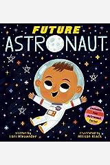 Future Astronaut (Future Baby) Board book