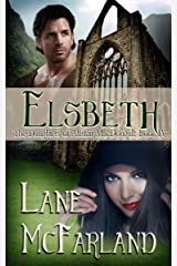 Elsbeth: The Daughters of Alastair MacDougall ~ Book 4 Kindle Edition