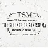THE SILENCE OF SAKISHIMA