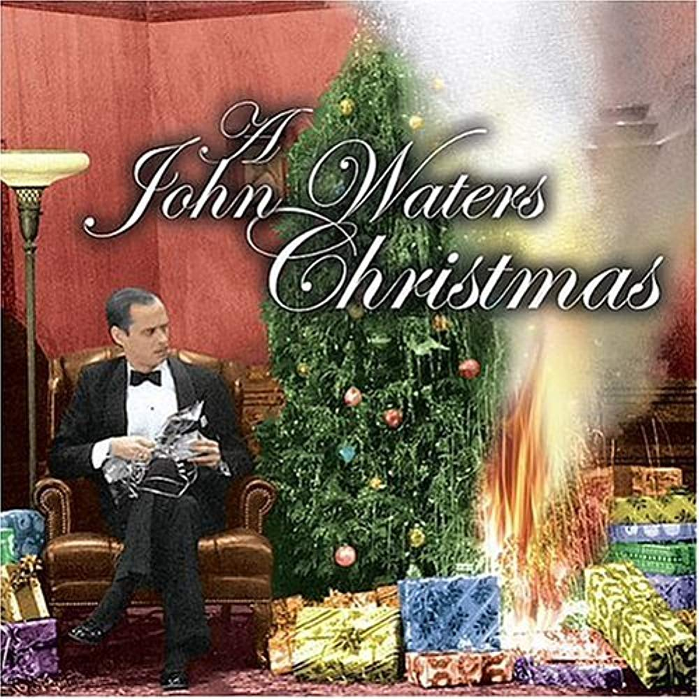 A John Waters Christmas by Watertower Music