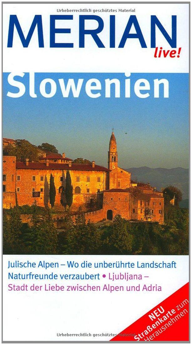 Slowenien (MERIAN live)