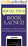 Social Your Book Launch (English Edition)