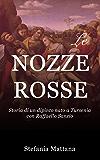 Le Nozze Rosse: Storia di un dipinto nato a Tursenia - con Raffaello Sanzio (Italian Edition)
