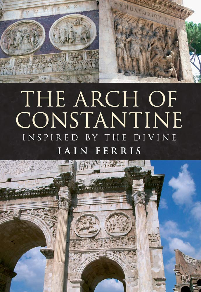 Download The Arch of Constantine: Inspired by the Divine pdf epub
