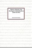 Matéria e Radiação: Uma Abordagem Contextualizada ao Ensino de Física