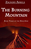 The Burning Mountain (The Nine Suns Book 3)