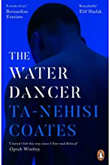 The Water Dancer Kindle Edition