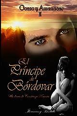 El Príncipe de Bórdovar (segunda parte) (Saga Ocaso y Amanecer nº 2) (Spanish Edition) Kindle Edition