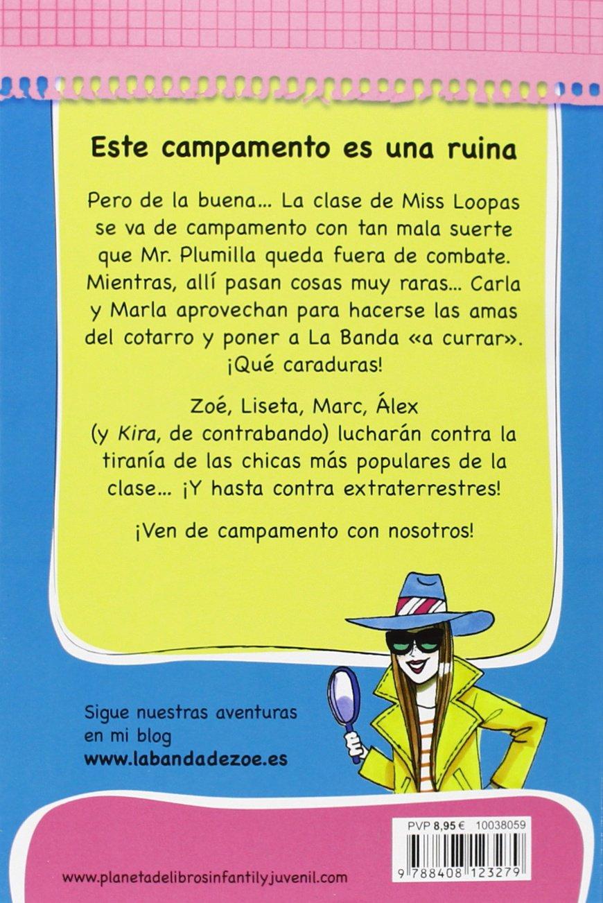 Este campamento es una ruina (La Banda De Zoe) (Spanish Edition): Ana García-Siñeriz, Destino, Jordi Labanda: 9788408123279: Amazon.com: Books