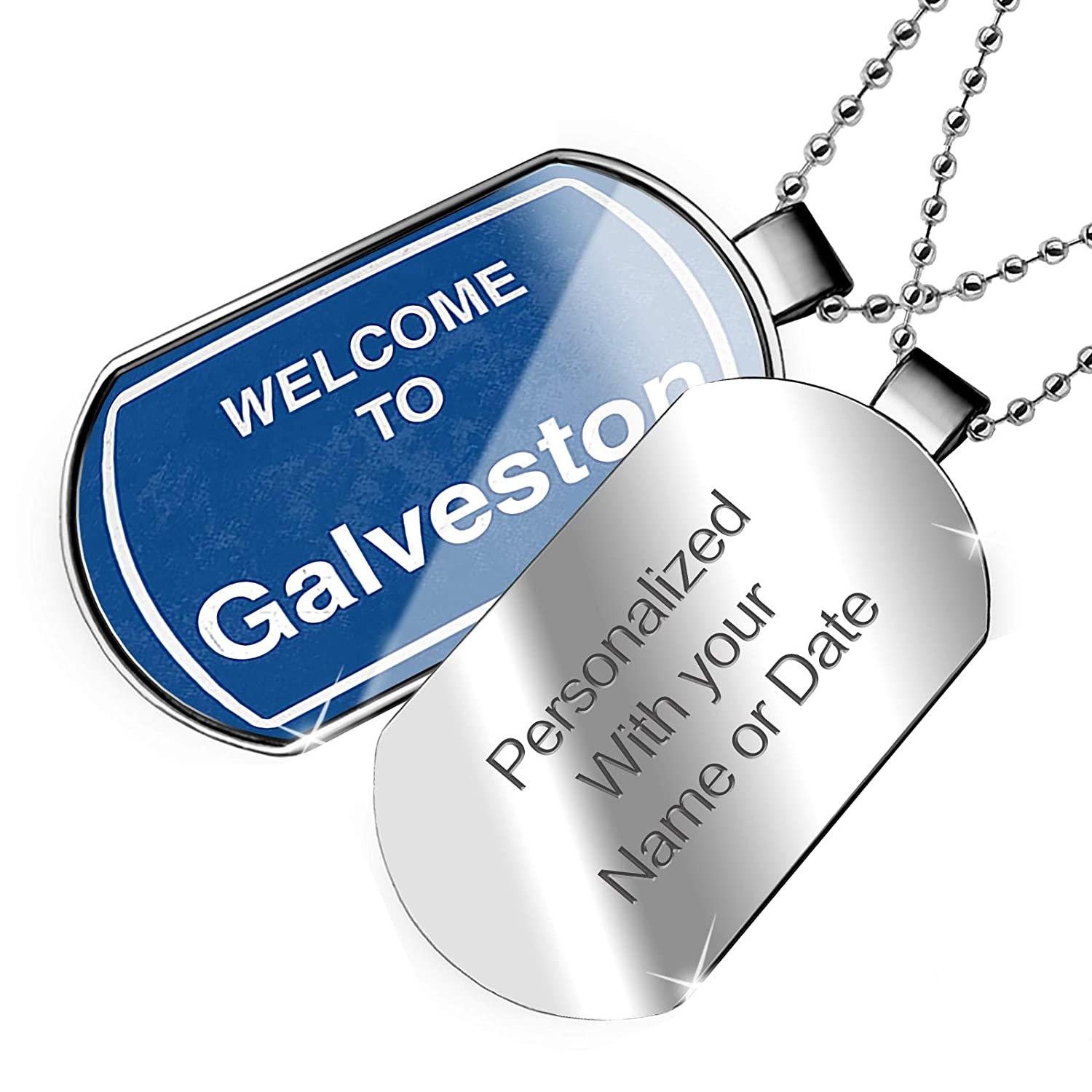NEONBLOND Personalized Name Engraved Sign Welcome to Galveston Dogtag Necklace