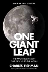 One Giant Leap: The Impossible Mission That Flew Us to the Moon Kindle Edition