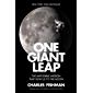 One Giant Leap: The Impossible Mission That Flew Us to the Moon