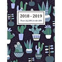 Planner July 2018-December 2019: Two Year - Daily Weekly Monthly Calendar Planner | 18 Months July 2018 to December 2019 For Academic Agenda Schedule Organizer Logbook and Journal Notebook Planners