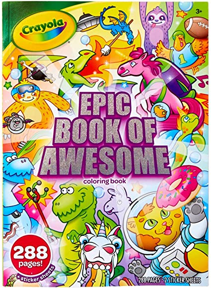 Crayola Epic Book of Awesome, All-in-One Coloring Book Set, 288 Animal  Coloring Pages, Gift for Kids, Age 3, 4, 5, 6, Multi