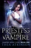 The Priestess and the Vampire: 1