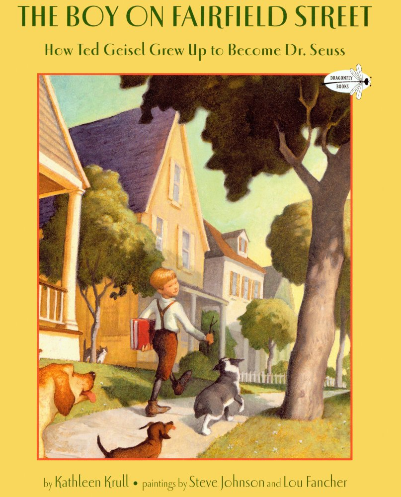The Boy On Fairfield Street: How Ted Geisel Grew Up To Become Dr. Seuss (Turtleback School & Library Binding Edition)