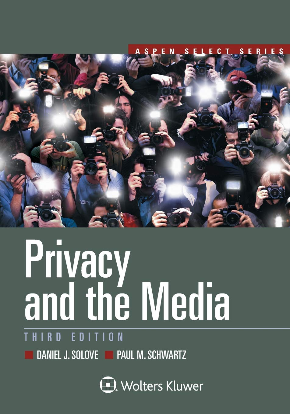 Privacy and the Media (Aspen Select) by Wolters Kluwer